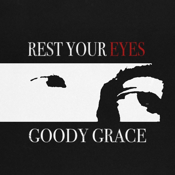 Rest Your Eyes - Single