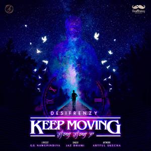 DesiFrenzy - Keep Moving - Tureya Tureya Ja feat. Jaz Dhami & G.S.Nawepindiya