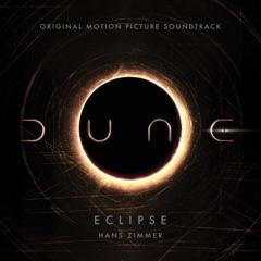 Eclipse (From Dune: Original Motion Picture Soundtrack) [Trailer Version]