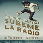 SÚBEME LA RADIO (feat. Descemer Bueno & Zion & Lennox)