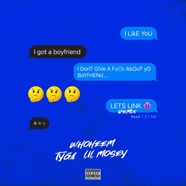 Lets Link (feat. Tyga & Lil Mosey) - Single