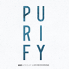 Purify (Live) - NDC Worship