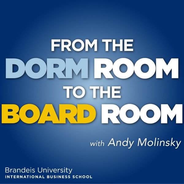 From the Dorm Room to the Board Room