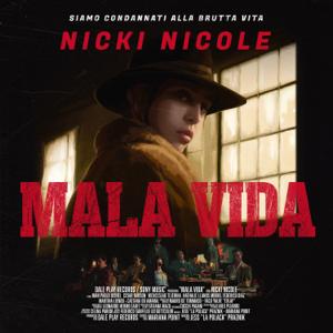 NICKI NICOLE - Mala Vida