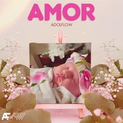 Amor - Single - AdolFlow