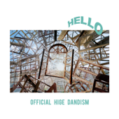 HELLO - Official髭男dism