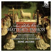 René Jacobs, RIAS Kammerchor & Akademie für Alte Musik Berlin - J.S. Bach: St Matthew Passion, BWV 244 (Matthäus-Passion) artwork