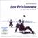 Los Prisioneros - Los Prisioneros - Su Historia y Sus Éxitos