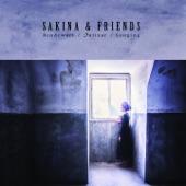 Sakina & Friends - Niye Küstün