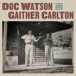 Doc Watson and Gaither Carlton
