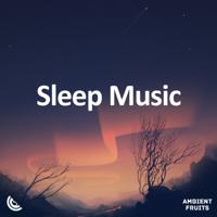 Ambient Fruits Music & Sleep Fruits Music - Relaxing Sleep Music, Vol.1 artwork