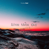 Fearless Soul - Live This Day artwork