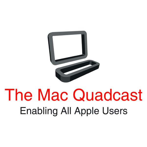 The Mac Quadcast