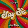 Icon Say So (feat. Nicki Minaj) - Single