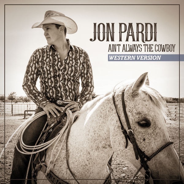 Ain't Always the Cowboy (Western Version) - Single
