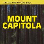 Les Agamemnonz - Mount Capitola
