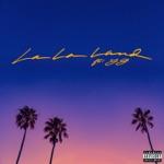 Bryce Vine - La La Land (feat. YG)