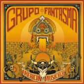 Grupo Fantasma - The Wall (feat. Ozomatl & Locos por Juana)