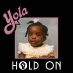 Yola & The Highwomen - Hold On (feat. Sheryl Crow, Brandi Carlile & Natalie Hemby)