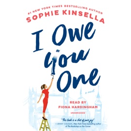 I Owe You One: A Novel (Unabridged) - Sophie Kinsella MP3 Download