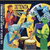 Cal State LA Afro Latin Ensemble - Sobre Una Tumba, Una Rumba