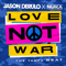Download Lagu Jason Derulo & Nuka - Love Not War  The Tampa Beat  mp3