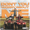 Bad Boy Chiller Crew - Don't You Worry About Me artwork