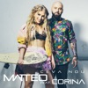 Ceva nou (feat. Corina) - Single, Matteo