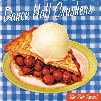 Blue Plate Special - EP - Dance Hall Crashers