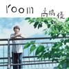 room by 高橋優