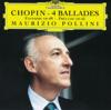 Chopin: Ballades Nos. 1-4 - Maurizio Pollini