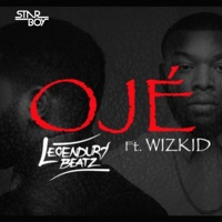 Starboy - Oje (feat. Wizkid & Legendury Beatz) - Single