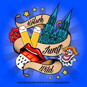 Kölsch Jung Wild - Karneval 2019 Hits der Colonia Stars für Köln (Der 47 48 49 Viva Kölle Party Countdown)