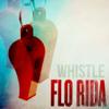 Flo Rida - Whistle Grafik