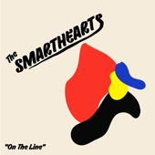 The Smarthearts - Dry Your Eyes