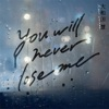 You will never lose me by 大和田慧
