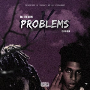 Problems (feat. NLE Choppa) - Single Mp3 Download
