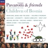 Pavarotti & Friends Together for the Children of Bosnia, Luciano Pavarotti & Friends