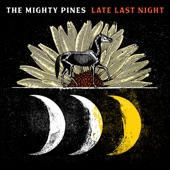 The Mighty Pines - Stranger in the City