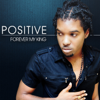 Forever My King - Positive