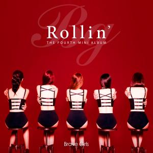 Brave Girls - Rollin'