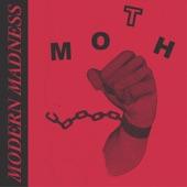 Moth - Modern Madness