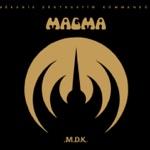 Magma - Hortz fur dëhn stëkëhn west (2017 Remastered Version)