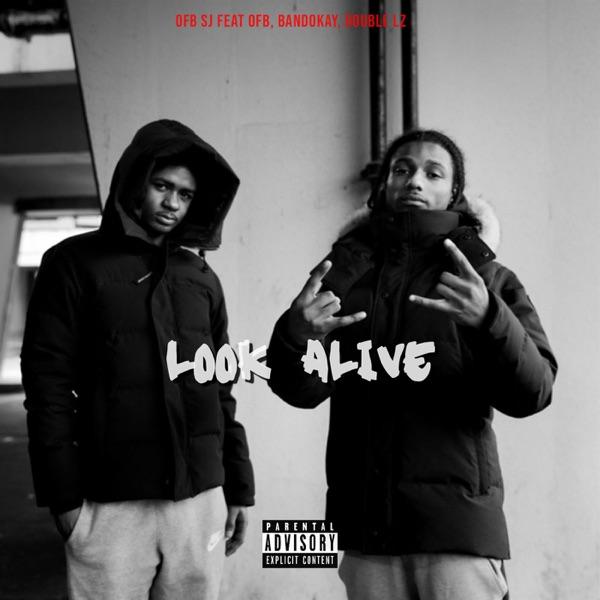 Look Alive (feat. OFB, Bandokay & Double Lz) - Single