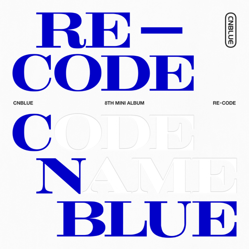 Re-Code - EP - CNBLUE