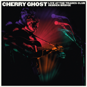 Cherry Ghost - Live at the Trades Club - January 25 2015