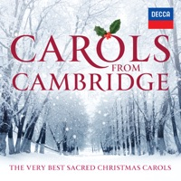 Carols From Cambridge: The Very Best Sacred Christmas Carols