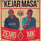 Kejar Masa (feat. MK (K-Clique)) - Zemo