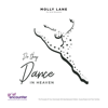 Molly Lane - Do They Dance in Heaven (For Grief Encounter) artwork