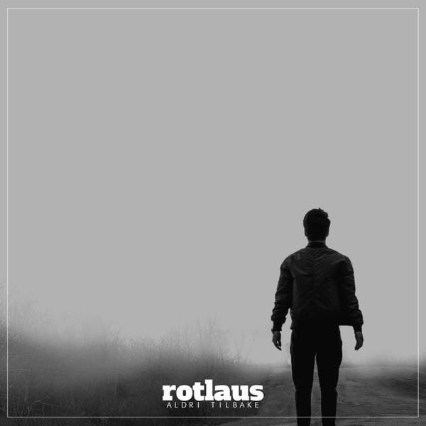 Rotlaus - Aldri tilbake